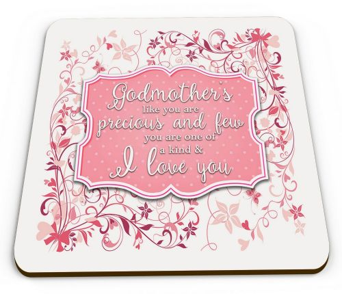 Godmothers Like You Are Precious And Few Coaster